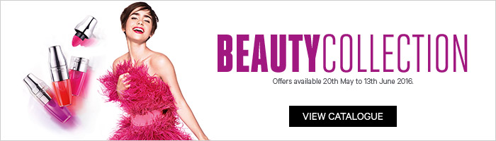 Beauty Collection 20 May - 13 June