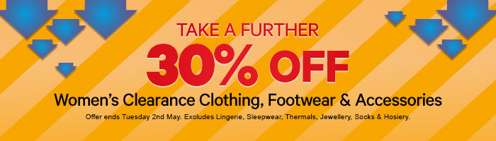 Take a further 30% off Women's Clearance Clothing, Footwear and Accessories