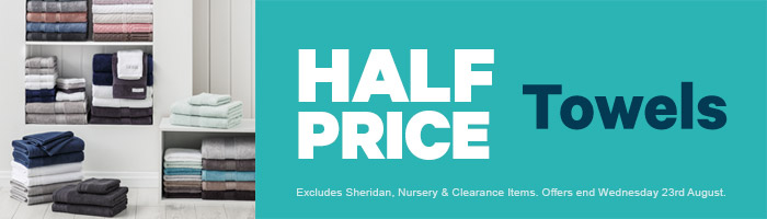 Half Price Towels. Ends 23 August