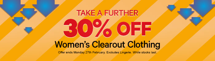 Take a further 30% off Women's Clearout Clothing