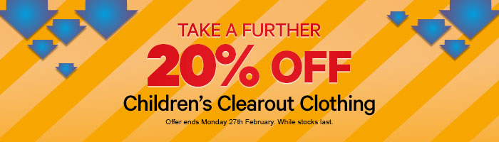 Take a further 20% off Children's Clearout Clothing