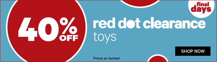 40% Off Red Dot Clearance Toys - Final Days