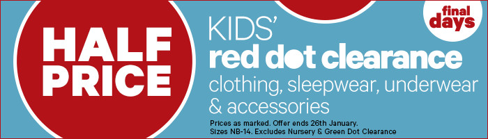 Half Price Kids' Red Dot Clearance Clothing, Sleepwear, Underwear & Accessories