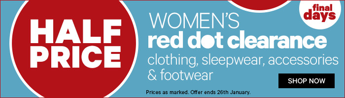 Half Price Women's Red Dot Clearance Clothing, Sleepwear, Accessories & Footwear