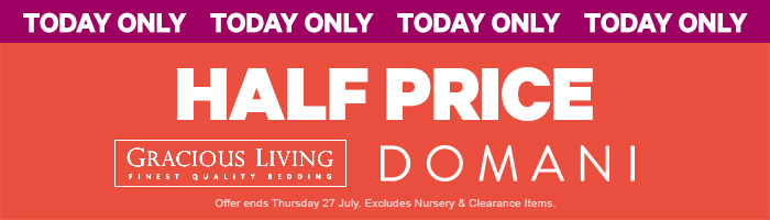 Half Price Gracious Living, Domani. Ends 27 July