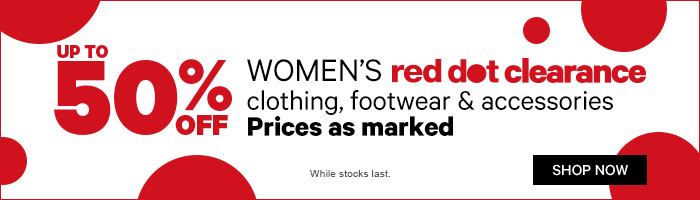 Up to 50% off Women's red dot clearance clothing, footwear & accessories