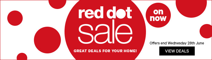 Red Dot Sale, great deals for your home! 16-28 June