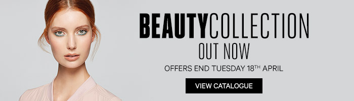 Beauty Collection Out Now Offers End Tuesday 18th April