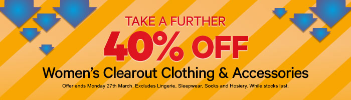 Take a further 40% off Women's Clearout Clothing