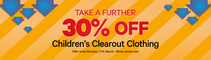 Take a further 30% off Children's Clearout Clothing
