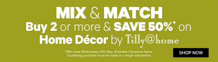 Mix and Match Buy 2 or more and save 50% on home decor by tilly@home
