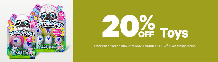 20% Off Toys - Must End 24 May