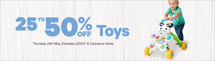 25-50% Off Toys - Must End 25 May