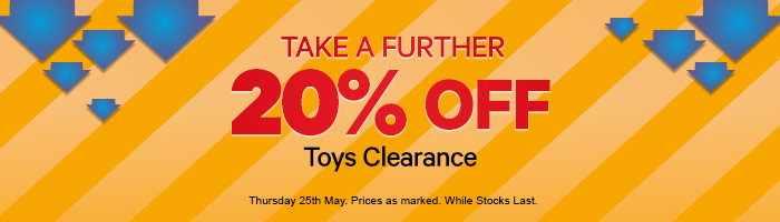 Take A Further 20% Off Clearance Toys - Must End 25 May