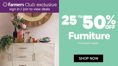 25 to 50% off Furniture