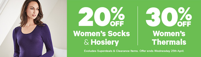 20% off Women's Socks & Hosiery & 30% off Women's Thermals