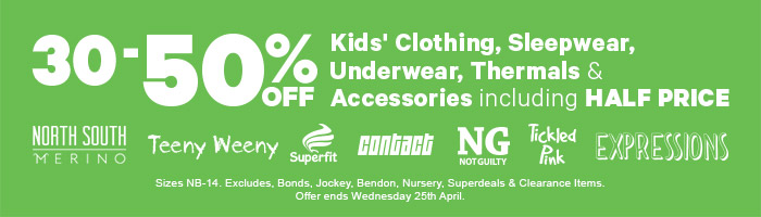 30-50% off Kids' Clothing including Half Price North South Merino, Teeny Weeny & more