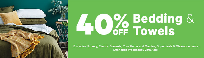 40% off Bedding & Towels | Shop Now!
