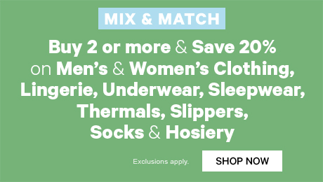 Buy 2 or more & Save 20% on Men's & Women's Clothing, Underwear, Sleepwear, Socks & Hosiery