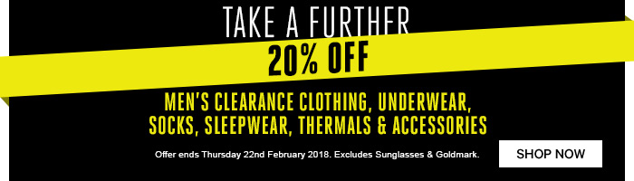 Take a further 20% off men's clearance clothing, underwear, socks, sleepwear, thermals & accessories