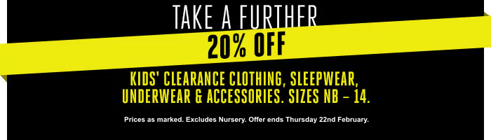 Kids' Clearance Clothing, Sleepwear, Underwear & Accessories - Must end 22nd February