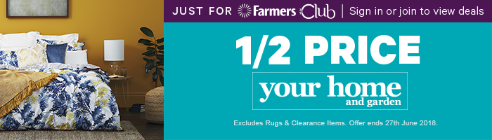 Just for Farmers Club 1/2 Price Your Home and Garden