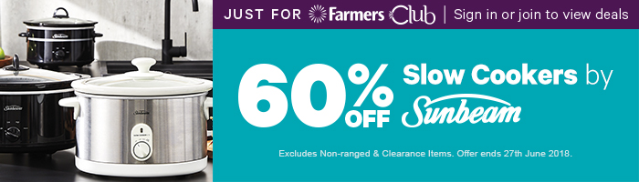 Just for Farmers Club 60% off Slow Cookers by Sunbeam