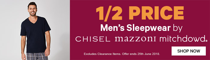 1/2 Price Men's Sleepwear by Chisel Mazzoni & Mitchdowd