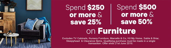 Spend $250 or more and save 25-50% off Furniture