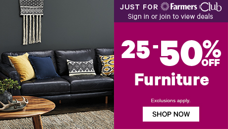 Just for Farmers Club 25-50% off Furniture