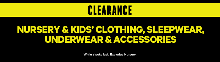 Clearance Nursery & Kids' Clothing, Sleepwear, Underwear & Accessories