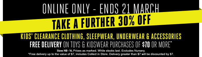 Take a further 30% Off kids' Clearance Clothing, Sleepwear, Underwear & Accessories