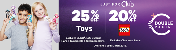 Just for Club - 25% Off Toys | 20% Off LEGO Plus Double Points - Must end 28th March