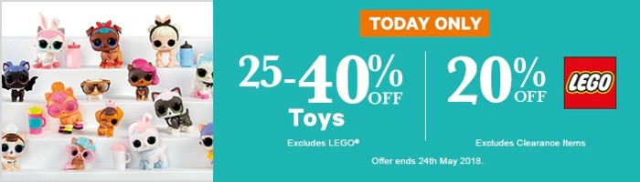 25-40% Off Toys and 20% Off LEGO - Must end 24th May!
