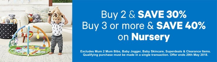 Buy 2 & Save 30%, Buy 3 or more & Save 40% on Nursery - Must end 29th May