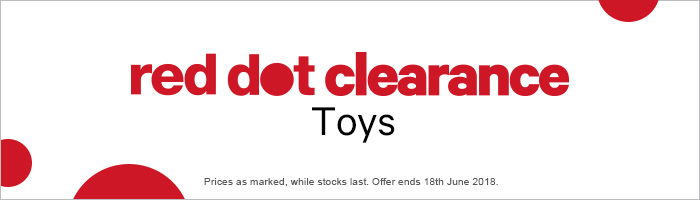 Red Dot Clearance Toys - Must end 18th June 2018