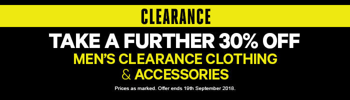Take a further 30% Off Men's Clearance Clothing & Accessories - Must end 19th September 2018