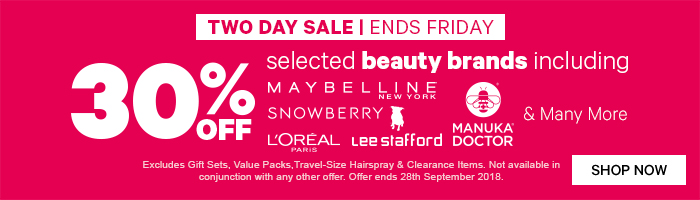 two day sale, ends friday. 30% off selected beauty brands including maybelline, snowberry, loreal paris, lee stafford & manuka doctor