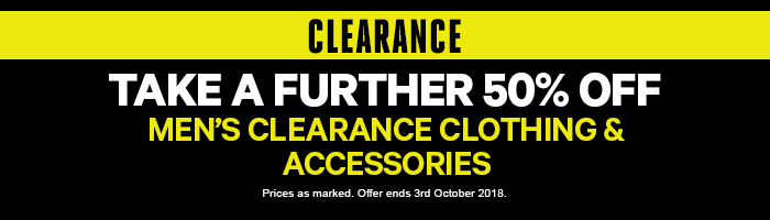 Take a further 50% Off Men's Clearance Clothing & Accessories - Must end 3rd October 2018