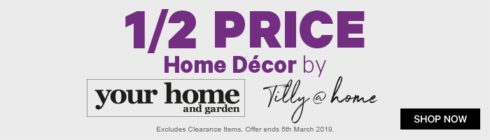 1/2 Price Home Decor by Your Home and Garden & Tilly@home