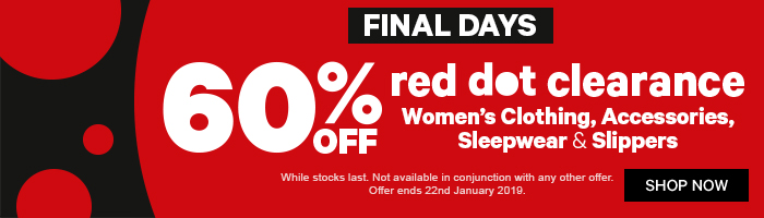 60% off Red Dot Clearance Clothing, Accessories, Sleepwear & Slippers