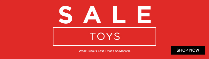 Sale. Toys. While Stocks Last. Prices as Marked