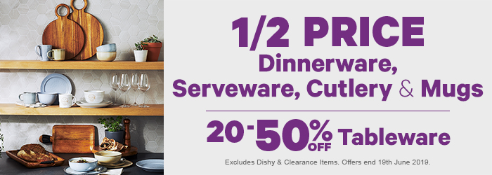 1/2 Price Dinnerware, Serveware, Cutlery & Mugs | 20-50% off Tableware