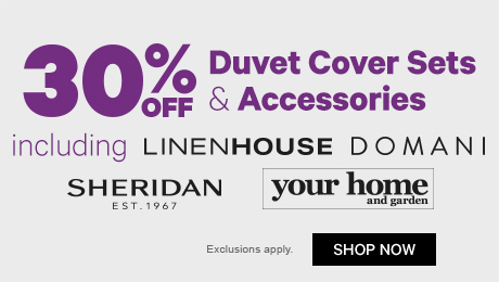 30% off Duvet Cover Sets & Acc incl Linenhouse etc