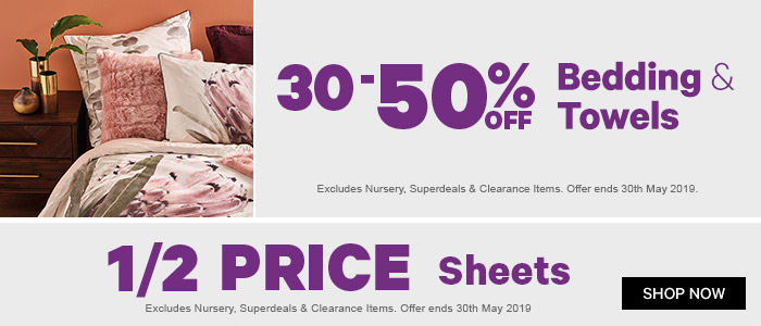 30-50% off bedding and towels, half price sheets