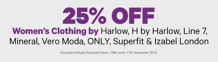 25% off Women's Clothing by Harlow, H by Harlow, Line 7, Mineral, Vero Moda, ONLY, Superfit & Izabel London