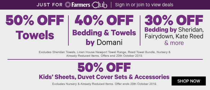 50% off Towels | 40% off Bedding & Towels by Domani | 30% off Bedding by Sheridan, Fairydown, Kate Reed & more | 50% off Kids' Bedding