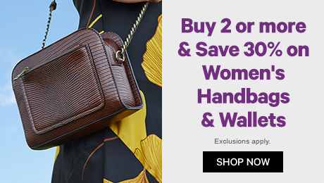 Buy 2 or more & Save 30% on Women's Handbags & Wallets