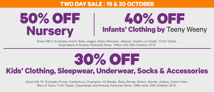 Shop 50% off Nursery,  40% off Teeny Weeny Clothing & 30% off Kids' Clothing