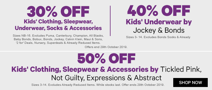 30% off Kids' Clothing, Sleepwear, Underwear, Thermals & Accessories & 40% off Kids' Underwear by Jockey & Bonds